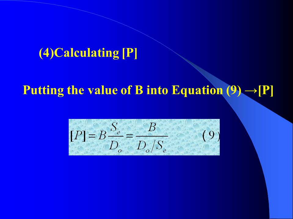 (4)Calculating [P] Putting the value of B into Equation (9) →[P]